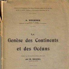 Libros antiguos: GENESE DES CONTINENTS ET DES OCEANS,A. WEGENER. LIBRAIRIE SCIENTIFIQUE ALBERT BLANCHARD 1924. Lote 26696274
