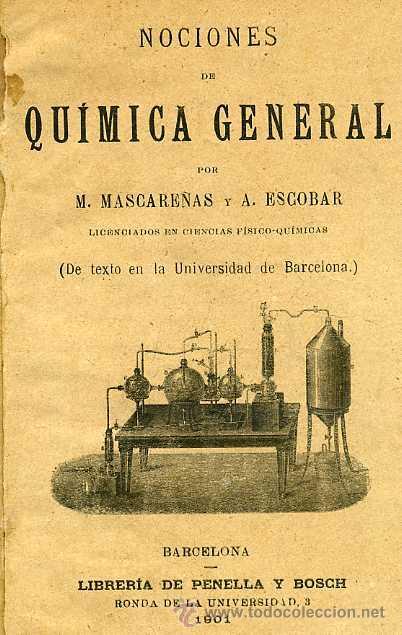MASCAREÑAS : QUÍMICA GENERAL (1901) (Libros Antiguos, Raros y Curiosos - Ciencias, Manuales y Oficios - Física, Química y Matemáticas)