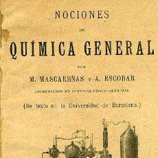 Libros antiguos: MASCAREÑAS : QUÍMICA GENERAL (1901). Lote 27299969
