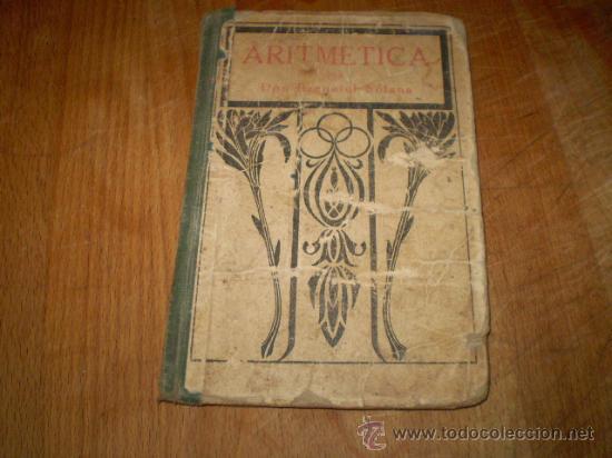 ARITMETICA POR EZEQUIEL SOLANA (Libros Antiguos, Raros y Curiosos - Ciencias, Manuales y Oficios - Física, Química y Matemáticas)