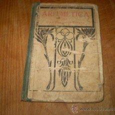 Libros antiguos: ARITMETICA POR EZEQUIEL SOLANA. Lote 27220943