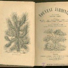Libros antiguos: NOUVEAU JARDINIER. NUEVO JARDINERO. 1895. PARIS.. Lote 25924362