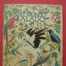 Libros antiguos: EL MUNDO ALADO - LIBROS DE LA NATURALEZA - ESPASA CALPE - 1935. Lote 26069180