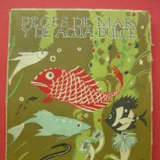 Libros antiguos: PECES DE MAR Y DE AGUA DULCE - LIBROS DE NATURALEZA - ESPASA CALPE - 1936. Lote 26069332