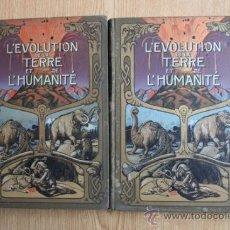 Libros antiguos: L'EVOLUTION DE LA TERRE ET DE L'HUMANITÉ. HETTINGER (PHILIPPE). Lote 26347147