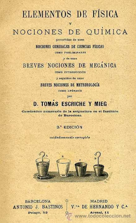 Libros antiguos: ESCRICHE : FÍSICA Y QUÍMICA (1898) - Foto 2 - 32026376
