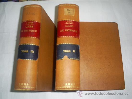 COURS PHYSIQUE COMPRENANT LES MATIÈRES DE MATHÉMATIQUES SPÉCIALES 3 TOMOS 1883 - 1886 RM51057-V (Libros Antiguos, Raros y Curiosos - Ciencias, Manuales y Oficios - Física, Química y Matemáticas)