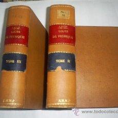 Libros antiguos: COURS PHYSIQUE COMPRENANT LES MATIÈRES DE MATHÉMATIQUES SPÉCIALES 3 TOMOS 1883 - 1886 RM51057-V. Lote 27113569