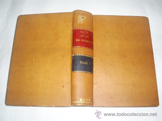 Libros antiguos: Cours Physique Comprenant les matières de Mathématiques Spéciales 3 Tomos 1883 - 1886 RM51057-V - Foto 2 - 27113569