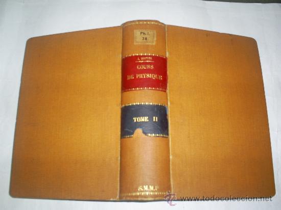 Libros antiguos: Cours Physique Comprenant les matières de Mathématiques Spéciales 3 Tomos 1883 - 1886 RM51057-V - Foto 5 - 27113569