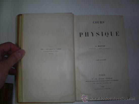 Libros antiguos: Cours Physique Comprenant les matières de Mathématiques Spéciales 3 Tomos 1883 - 1886 RM51057-V - Foto 6 - 27113569