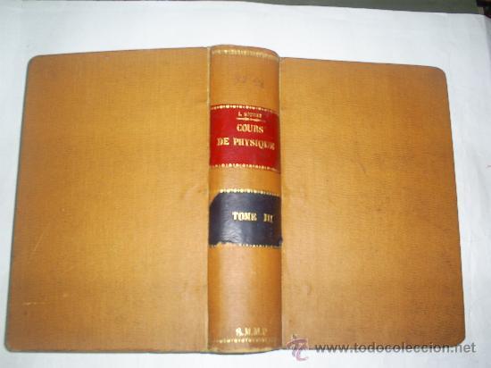 Libros antiguos: Cours Physique Comprenant les matières de Mathématiques Spéciales 3 Tomos 1883 - 1886 RM51057-V - Foto 8 - 27113569
