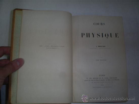 Libros antiguos: Cours Physique Comprenant les matières de Mathématiques Spéciales 3 Tomos 1883 - 1886 RM51057-V - Foto 9 - 27113569