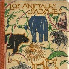 Libros antiguos: LOS ANIMALES SALVAJES / POR ANGEL CABRERA - 1922. Lote 27502758