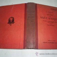Libros antiguos: COURS DE MÉCANIQUE. TOME QUATRIÈME L. GUILLOT POLYTECHNIQUE CH. BÉRANGER 1931 RM51226. Lote 27694801