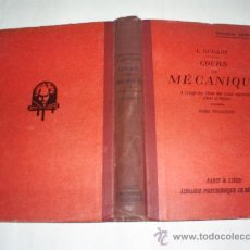 Libros antiguos: COURS DE MÉCANIQUE. TOME TROISIÈME L. GUILLOT POLYTECHNIQUE CH. BÉRANGER 1927 RM51227. Lote 27694810