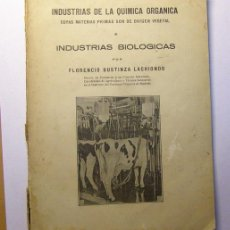 Libros antiguos: LIBRO INDUSTRIAS DE LA QUÍMICA ...INDUSTRIAS BIOLÓGICAS, POR FLORENCIO BUSTINZA LACHIONDO. AÑO 1932.. Lote 27790105