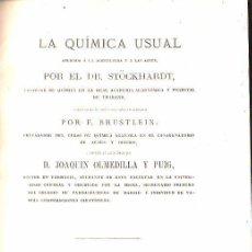 Libros antiguos: 1867,QUÍMICA USUAL APLICADA A LA AGRICULTURA Y A LAS ARTES,MADRID,GRABADOS,INTERESANTE. Lote 116782959