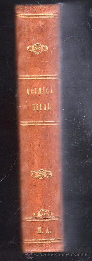 Libros antiguos: 1867,Química usual aplicada a la agricultura y a las artes,Madrid,grabados,interesante - Foto 2 - 116782959