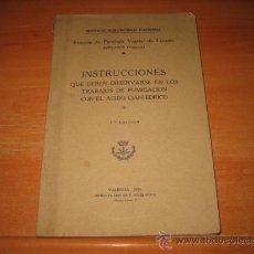 Libros antiguos: INSTRUCCIONES QUE DEBEN OBSERVARSE EN LOS TRABAJOS DE FUMIGACION CON EL ACIDO CIANHIDRICO VALENCIA . Lote 27855741