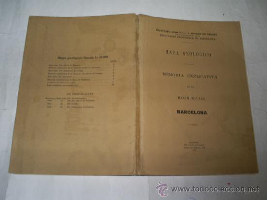 MAPA GEOLÓGICO. MEMORIA EXPLICATIVA DE LA HOJA Nº 421. BARCELONA 1928 RM52716 (Libros Antiguos, Raros y Curiosos - Ciencias, Manuales y Oficios - Paleontología y Geología)