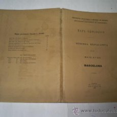 Libros antiguos: MAPA GEOLÓGICO. MEMORIA EXPLICATIVA DE LA HOJA Nº 421. BARCELONA 1928 RM52716. Lote 108699643