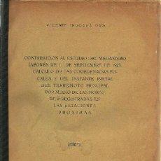 Libros antiguos: * TERREMOTOS * JAPÓN * SISMOLOGÍA * CONTRIBUCIÓN AL ESTUDIO DEL MEGASISMO JAPONÉS...- 1926. Lote 28266046