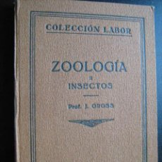 Libros antiguos: ZOOLOGÍA II. INSECTOS. GROSS, J.1927 COLECCIÓN LABOR 114. Lote 28421699