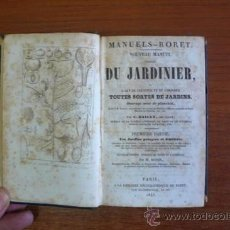 Libros antiguos: LIBRO ANTIGUO DE JARDINERIA. NOUVEAU MANUEL COMPLET DU JARDINIER... BAILLY, C. 1843. Lote 28449803