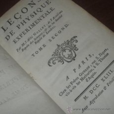 Libros antiguos: LEÇONS DE PHYSIQUE EXPERIMENTALE (TOMO II), NOLLET, 1743. CONTIENE 20 GRABADOS. Lote 30383183