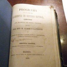 Libros antiguos: PROGRAMA DE ELEMENTOS DE HISTORIA NATURAL COMPENDIO. M. RAMOS Y LAFUENTE 1873. Lote 28612118
