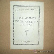 Libros antiguos: ABONOS CULTIVO DEL MAIZ. Lote 28697971