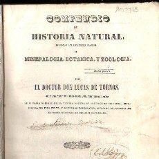 Libros antiguos: COMPENDIO DE HISTORIA NATURAL.MINERALOGIA,BOTANICA Y ZOOLOGIA. LUCAS DE TORNOS. MADRID 1839.. Lote 28886390