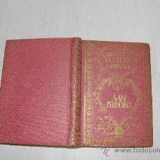 Libros antiguos: SAN ISIDORO DE SEVILLA. SIGLO VII .FRANCISCO VERA .RM54637. Lote 28944187