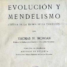 Libros antiguos: MORGAN : EVOLUCIÓN Y MENDELISMO (1921) . Lote 28973474