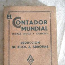 Libros antiguos: EL CONTADOR MUNDIAL CUENTAS HECHAS Y AJUSTADAS EDICIONES PASTOR. Lote 28992932