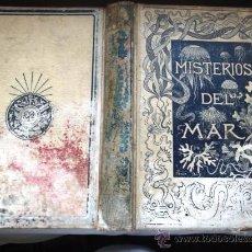 Libros antiguos: LOS MISTERIOS DEL MAR. MANUEL ARANDA Y SANJUAN.. Lote 28999214