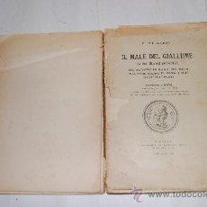 Libros antiguos: IL MALE DEL GIALLUME G. DEL GUERCIO RM30865. Lote 29214532