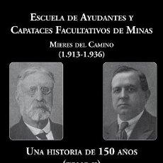 Libros antiguos: ESCUELA DE CAPATACES DE MIERES 1913-1936.. Lote 29638168