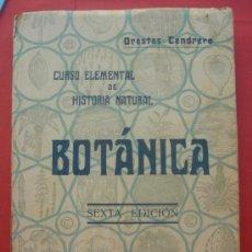 Libros antiguos: CURSO ELEMENTAL DE HISTORIA NATURAL - ORESTE CENDRERO - BOTÁNICA - SANTANDER - 1932. Lote 29772311