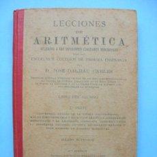 Libros antiguos: LECCIONES DE ARITMÉTICA - DALMÁU - GERONA 1916. Lote 29834714