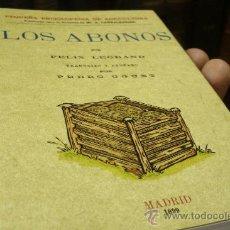 Libros antiguos: LOS ABONOS - EDICION FACSIMIL. EDITORIAL MAXTOR.. Lote 29948553