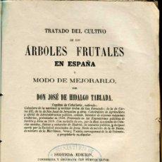 Libros antiguos: 1871: TRATADO DEL CULTIVO DE LOS ÁRBOLES FRUTALES EN ESPAÑA Y MODO DE MEJORARLO. Lote 30265382