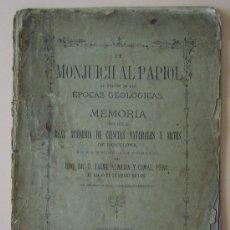 Libros antiguos: BARCELONA 1880 * DE MONJUICH AL PAPIOL AL TRAVES DE LAS EPOCAS GEOLOGICAS * GEOLOGIA. Lote 30325251