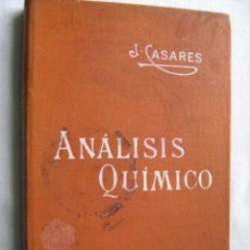 Libros antiguos: ANÁLISIS QUÍMICO. CASARES Y GIL, JOSÉ. MANUALES SOLER 19. Lote 30463325