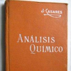 Libros antiguos: ANÁLISIS QUÍMICO. CASARES Y GIL, JOSÉ. MANUALES SOLER 19. Lote 30463331