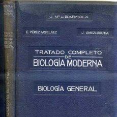 Libros antiguos: BARNOLA : BIOLOGÍA GENERAL (1925) CON LÁMINAS EN COLOR. Lote 30545337