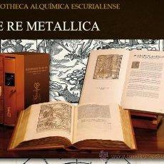 Libros antiguos: DE RE METALLICA, AÑO 1561, LA MEJOR OBRA DE INGENIERÍA DEL RENACIMIENTO. FACSÍMIL. Lote 30563320
