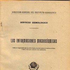Libros antiguos: LAS INFORMACIONES MACROSISMICAS,SERVICIO SISMOLOGICO.MADRID 1923. Lote 30642199