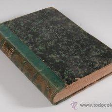 Libros antiguos: LIBRO ELEMENTOS DE FÍSICA ESPERIMENTAL POR D.VICENTE RUBIO Y DIAZ, SEGUNDA EDICIÓN, AÑO 1886. Lote 30642601